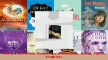 Read  The Art of French Piano Music Debussy Ravel Faure Chabrier PDF Free