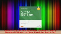 Read  2014 ICD9CM for Physicians Volumes 1 and 2 Standard Edition 1e Ama Physician Icd9Cm Ebook Free
