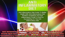 Anti Inflammatory Diet Anti Inflammatory Diet Guide To Better Health With Anti