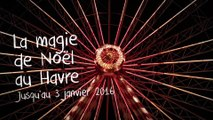 La magie de Noël au Havre - 2015