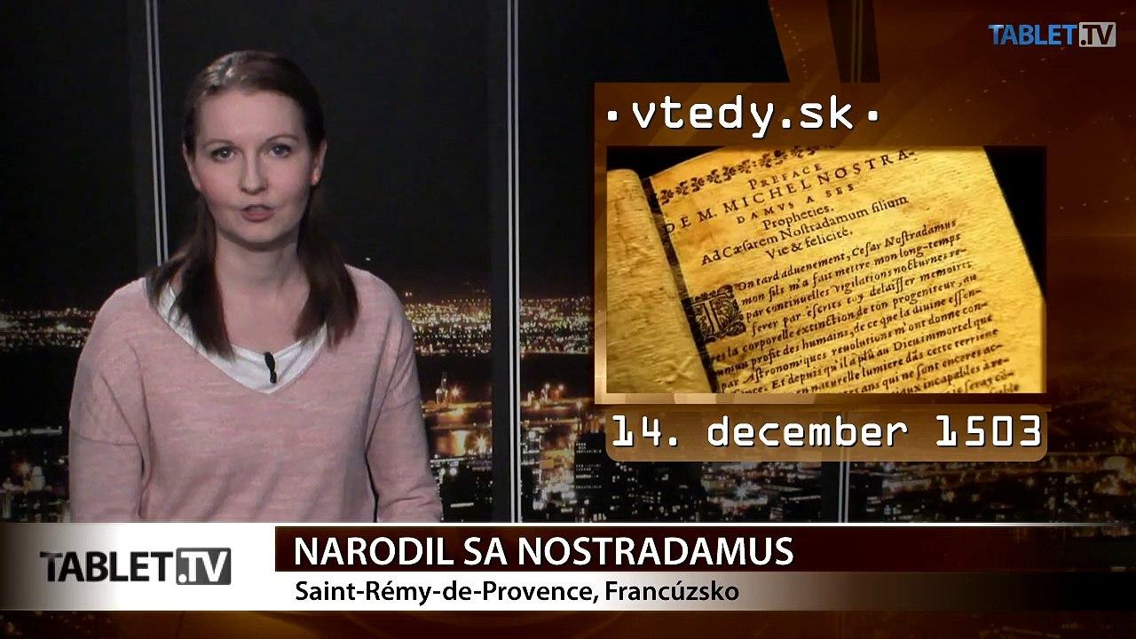 Stalo sa VTEDY: Narodil sa Nostradamus a Amundsen pokoril Antarktídu