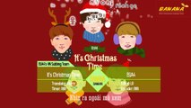 [BANANAST] [Vietsub + Kara + Hangul] It's Christmas Time (크리스마스잖아요) - B1A4