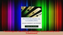 Pathological Gambling Etiology Comorbidity and Treatment PDF