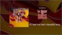Lo Mejor del Rock de los 70's - Vol. 2 - If I Said You Had A Beautiful Body