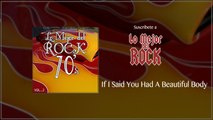 Lo Mejor del Rock de los 70's - Vol. 2 - If I Said You Had A Beautiful Body