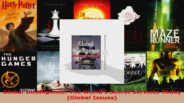 Read  Global Intelligence The Worlds Secret Services Today Global Issues Ebook Free