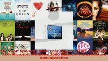 Read  Microsoft Windows 2000 Core Requirements Exam 70216 Microsoft Windows 2000 Network Ebook Free