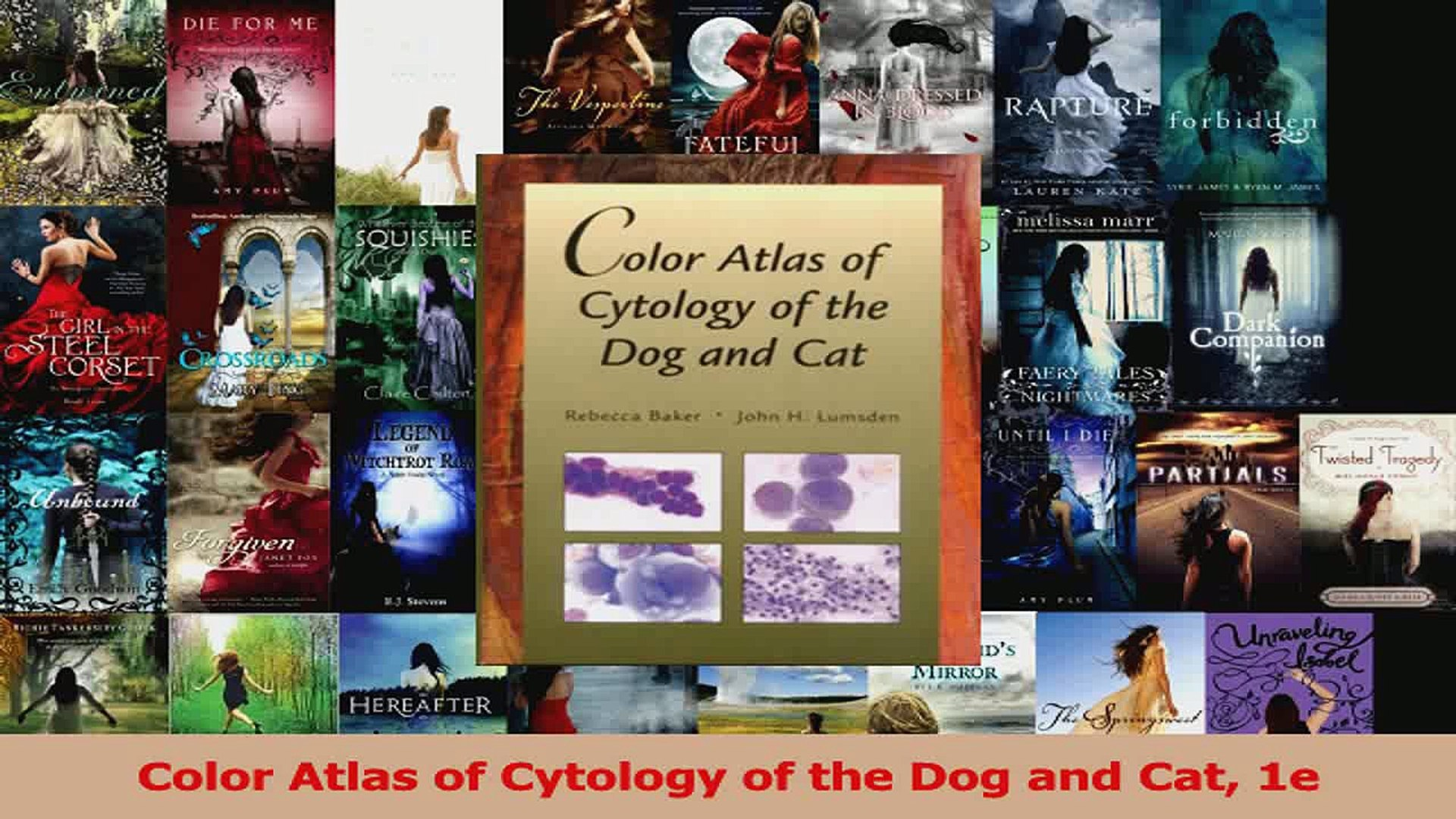 Color Atlas of Cytology of the Dog and Cat