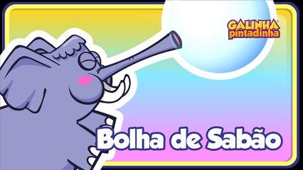 Bolha de Sabão - Galinha Pintadinha 4 - OFICIAL