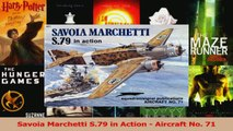 PDF Download  Savoia Marchetti S79 in Action  Aircraft No 71 Read Online