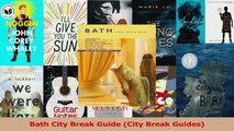 Read  Bath City Break Guide City Break Guides Ebook Online