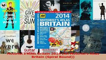 Download  Motorists Atlas Britain 2014 AA Motorists Atlas Britain Spiral Bound PDF Free