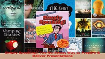Read  Simply Speaking The NoSweat Way to Prepare  Deliver Presentations Ebook Free