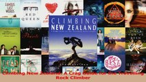 Download  Climbing New Zealand A Crag Guide for the Travelling Rock Climber PDF Online