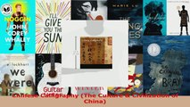 Read  Chinese Calligraphy The Culture  Civilization of China Ebook Free
