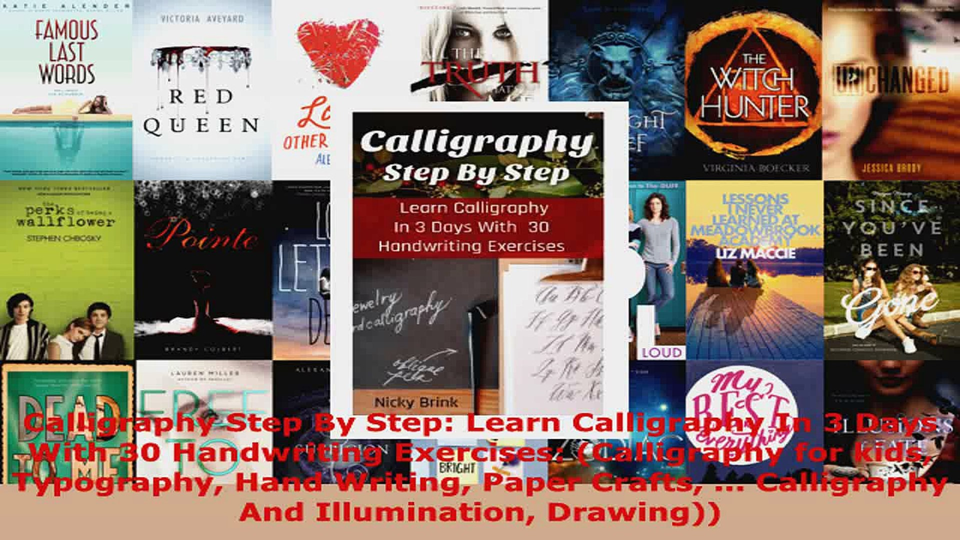 Download  Calligraphy Step By Step Learn Calligraphy In 3 Days With 30 Handwriting Exercises EBooks