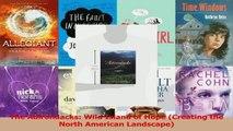 Download  The Adirondacks Wild Island of Hope Creating the North American Landscape PDF Free
