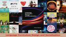 Read  Language Curriculum Design and Socialisation EBooks Online