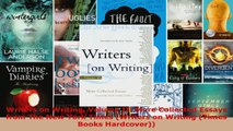 Read  Writers on Writing Volume II More Collected Essays from The New York Times Writers on EBooks Online