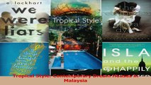 PDF Download  Tropical Style Contemporary Dream Houses in Malaysia Read Online