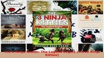 Read  The 3 Ninja Kitties The Legend Begins Three Ninja Kitties EBooks Online
