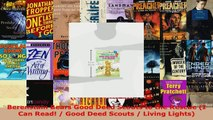 Read  Berenstain Bears Good Deed Scouts to the Rescue I Can Read  Good Deed Scouts  Living EBooks Online