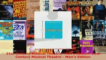 Read  21st Century Musical Theatre Mens Edition 21st Century Musical Theatre  Mens Edition Ebook Free
