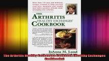 The Arthritis Healthy Exchanges Cookbook Healthy Exchanges Cookbooks