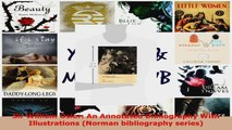 Read  Sir William Osler An Annotated Bibliography With Illustrations Norman bibliography EBooks Online