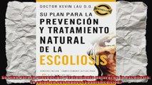 Su plan para la prevención y tratamiento natural de la escoliosis La salud en sus manos