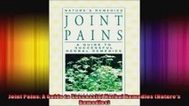 Joint Pains A Guide to Successful Herbal Remedies Natures Remedies
