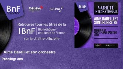 Aimé Barelli et son orchestre - Pas vingt ans