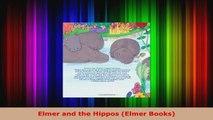 Read  Elmer and the Hippos Elmer Books EBooks Online