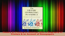 Download  History Of Printing In America With a Biography of Printers  an Account of Newspapers PDF Free