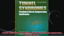 Tunnel Syndromes Peripheral Nerve Compression Syndromes Second Edition