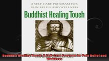 Buddhist Healing Touch A SelfCare Program for Pain Relief and Wellness