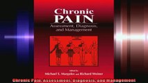 Chronic Pain Assessment Diagnosis and Management