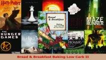Read  Bread  Breakfast Baking Low Carb II Ebook Online