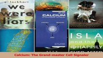 Calcium The Grandmaster Cell Signaler PDF