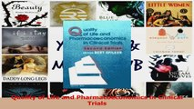 Quality of Life and Pharmacoeconomics in Clinical Trials Download