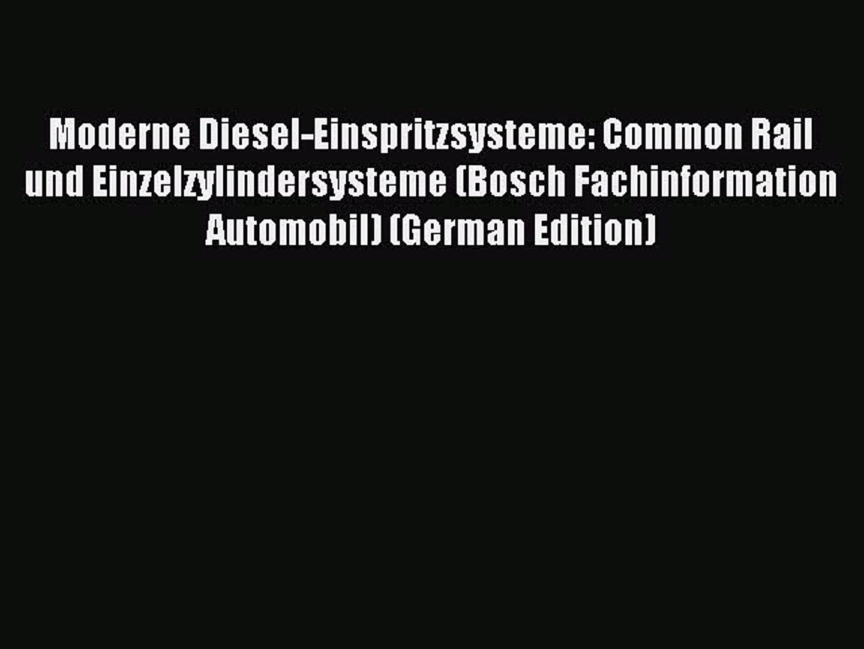 Moderne Diesel-Einspritzsysteme Common Rail und Einzelzylindersysteme