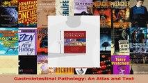 Gastrointestinal Pathology An Atlas and Text Read Online