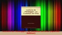 Lectura de Heidegger La Cuestion de Dios Spanish Edition Download