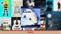 Read  Lonely Planet Arctic Lonely Planet Greenland  the Artic Ebook Free
