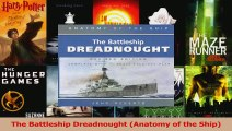 Read  The Battleship Dreadnought Anatomy of the Ship Ebook Free