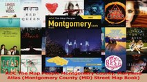 Read  ADC The Map People Montgomery County Maryland Atlas Montgomery County MD Street Map Ebook Free