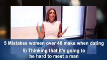 The top 5 dating mistakes women over 40 make || STEVE HARVEY