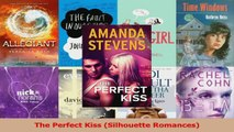 Download  The Perfect Kiss Silhouette Romances Ebook Free