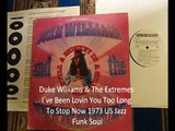"""Duke Williams & The Extremes """"I`ve Been Lovin You Too Long To Stop Now"""" 1973 US Jazz Funk Soul"""