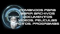 Comandos del asistente virtual Jarvis  para abrir documentos, vídeos y Archivos